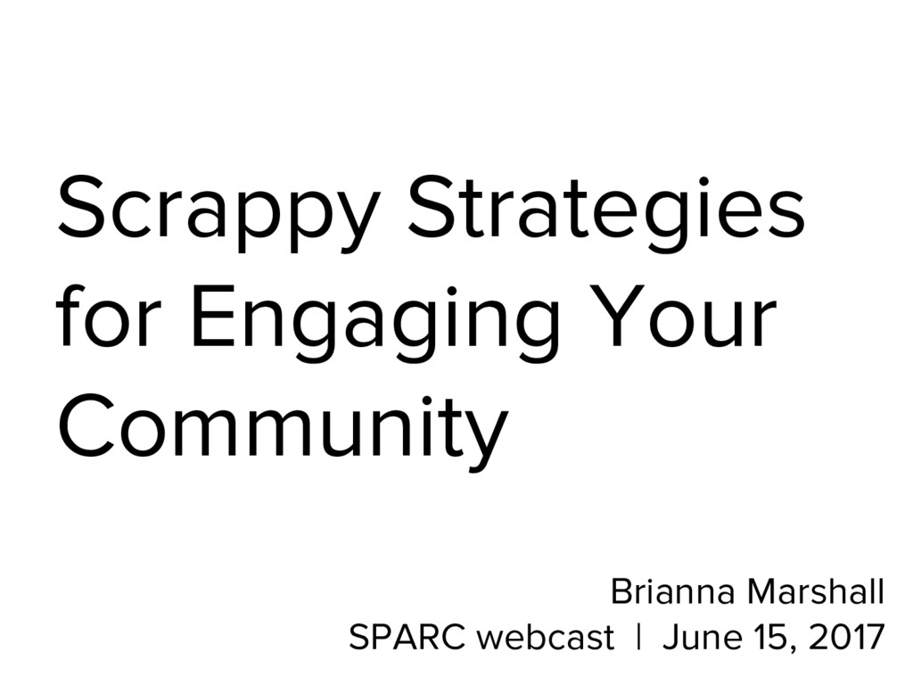 Scrappy Strategies for Engaging Your Community ...