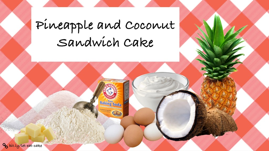 bit.ly/let-eat-cake Pineapple and Coconut Sandw...