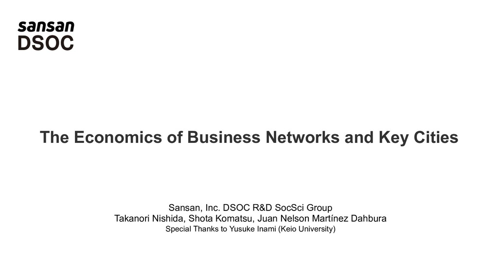 The Economics of Business Networks and Key Citi...
