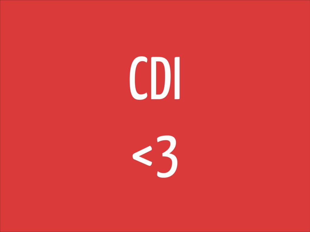 CDI <3