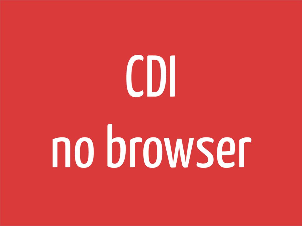 CDI no browser