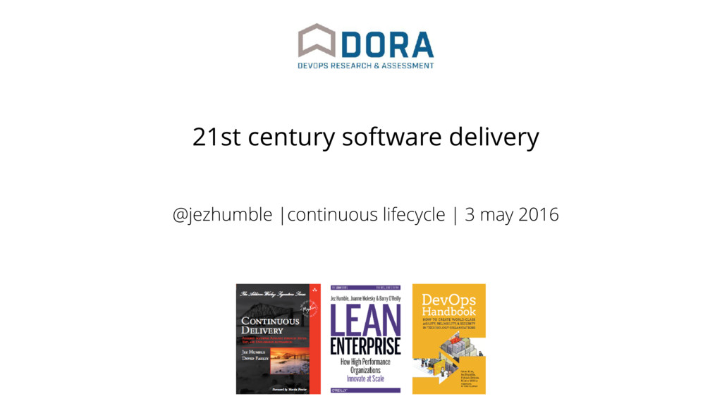 @jezhumble |continuous lifecycle | 3 may 2016 2...