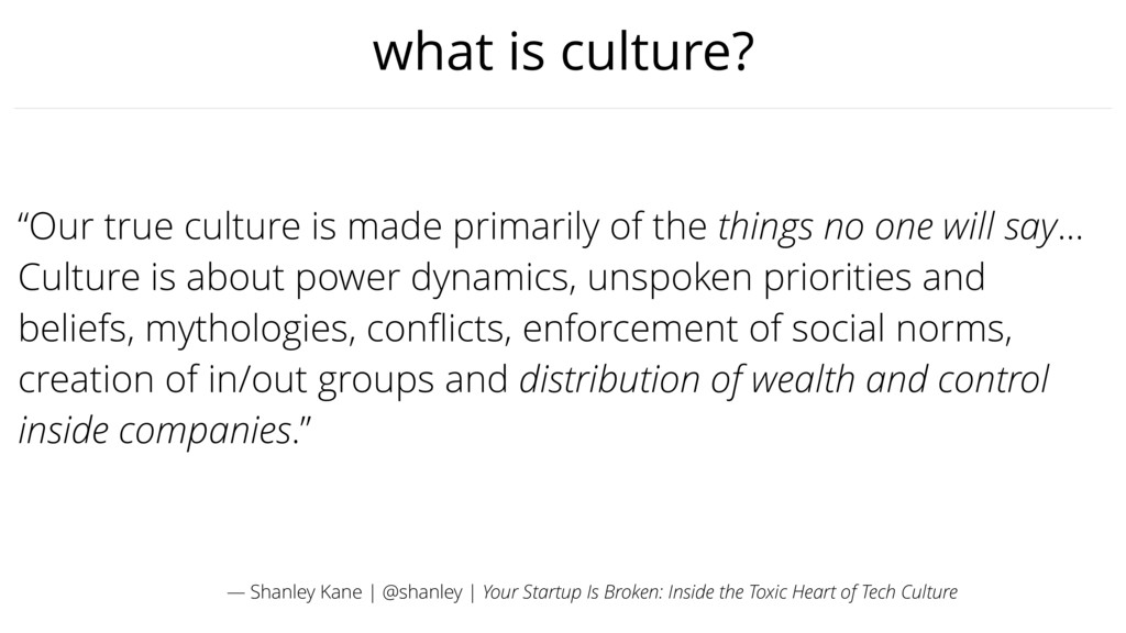 "what is culture? ""Our true culture is made prim..."