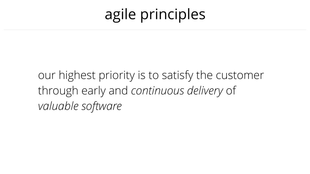 agile principles our highest priority is to sat...