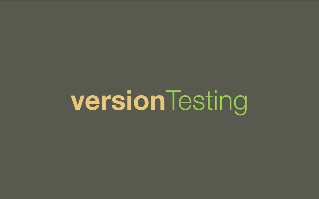 versionTesting