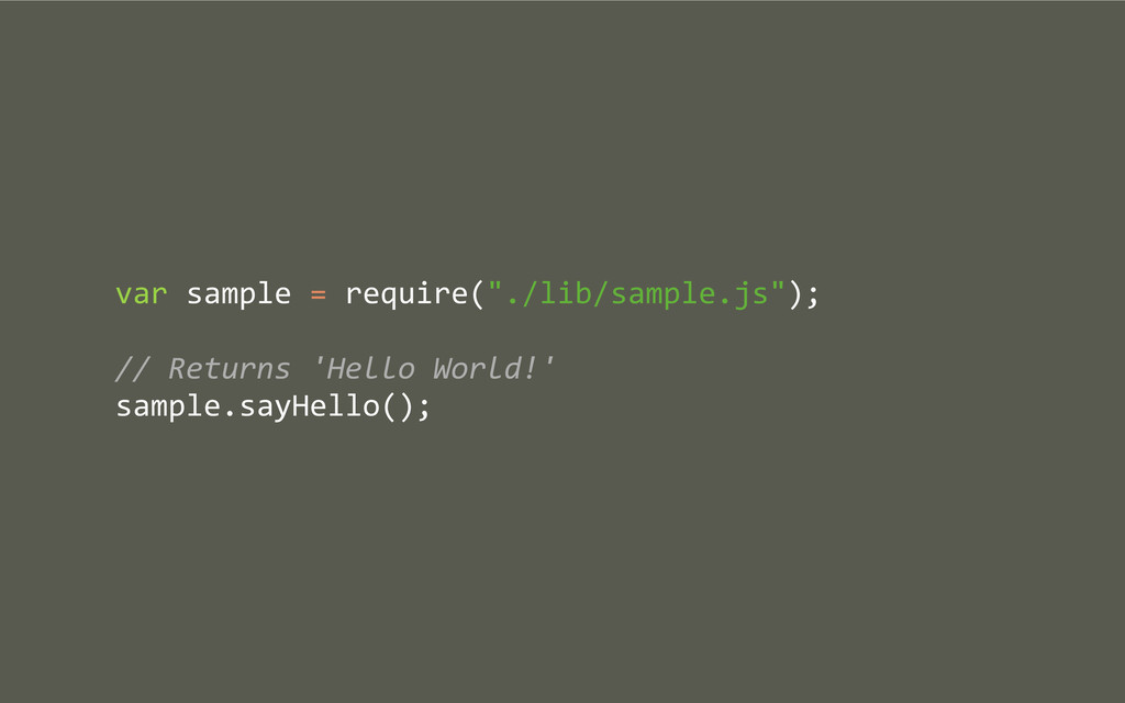 "var sample = require(""./lib/sample.js""..."