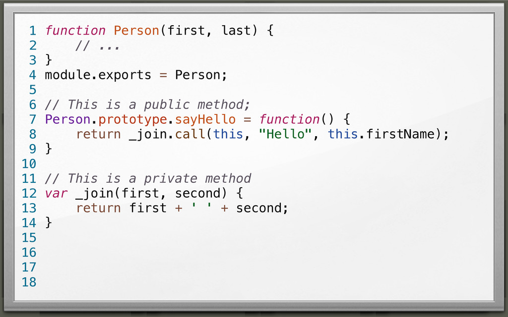 function Person(first, last) { // ... } module....