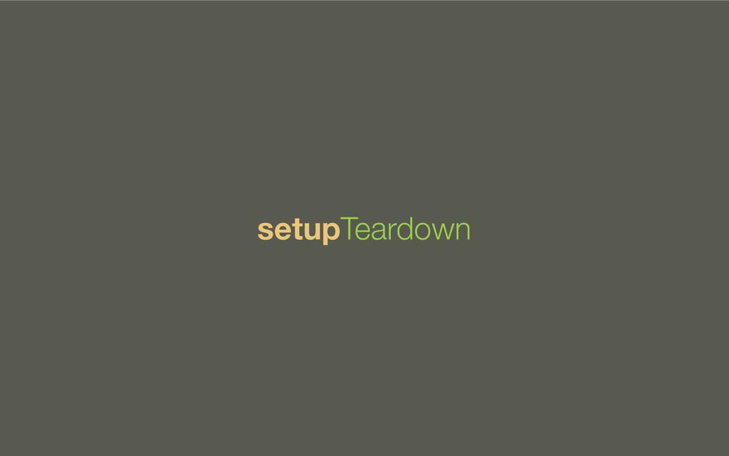 setupTeardown