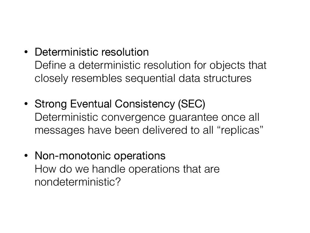 • Deterministic resolution Define a determinist...
