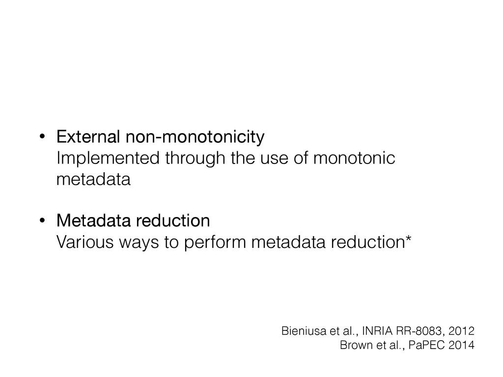 • External non-monotonicity Implemented throug...