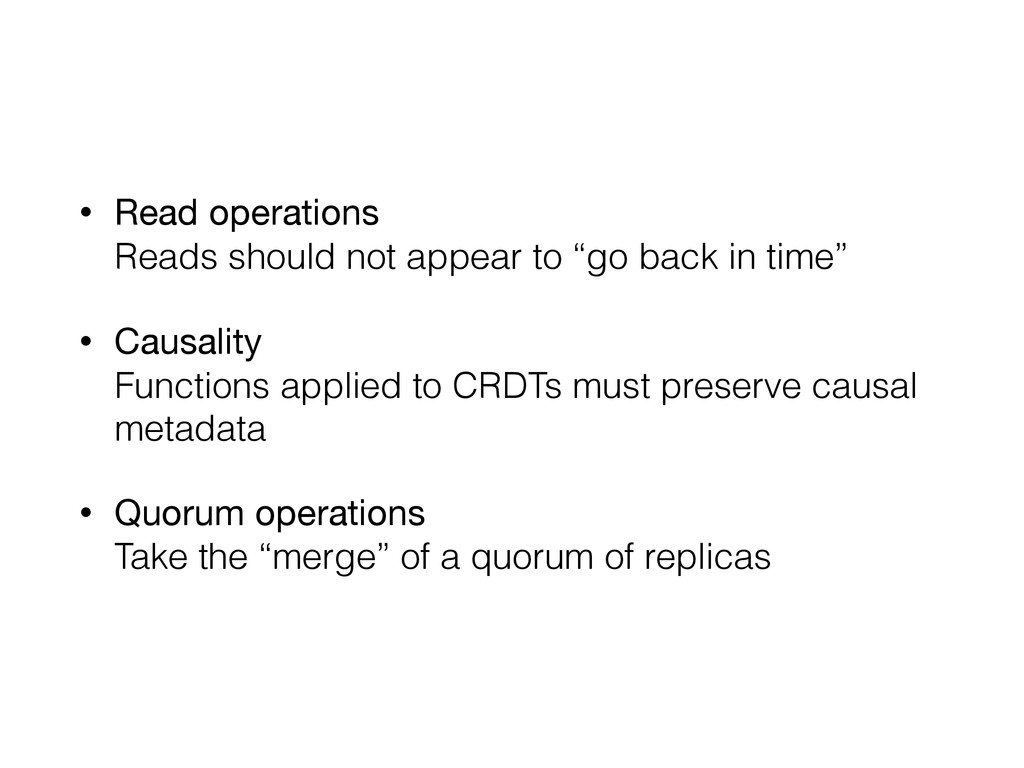 """• Read operations Reads should not appear to """"..."""
