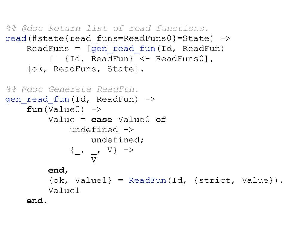 %% @doc Return list of read functions. read(#st...