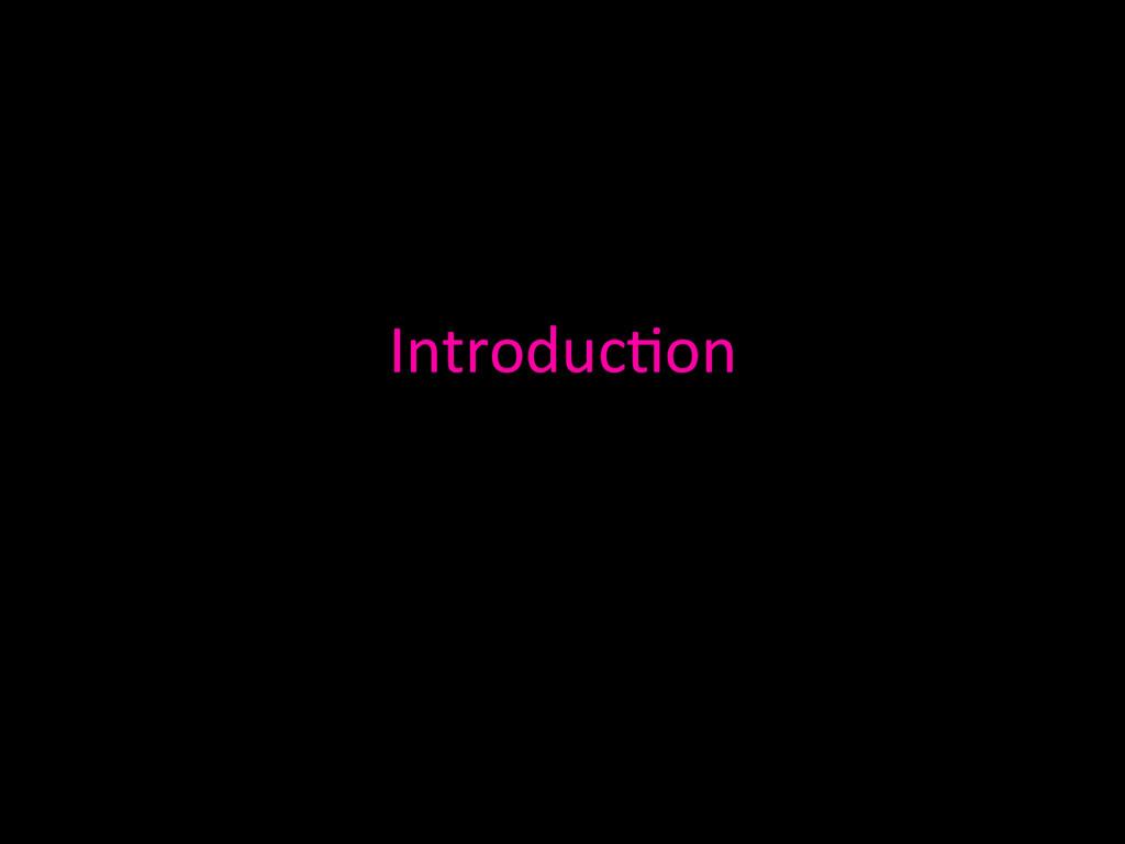 Introduc0on