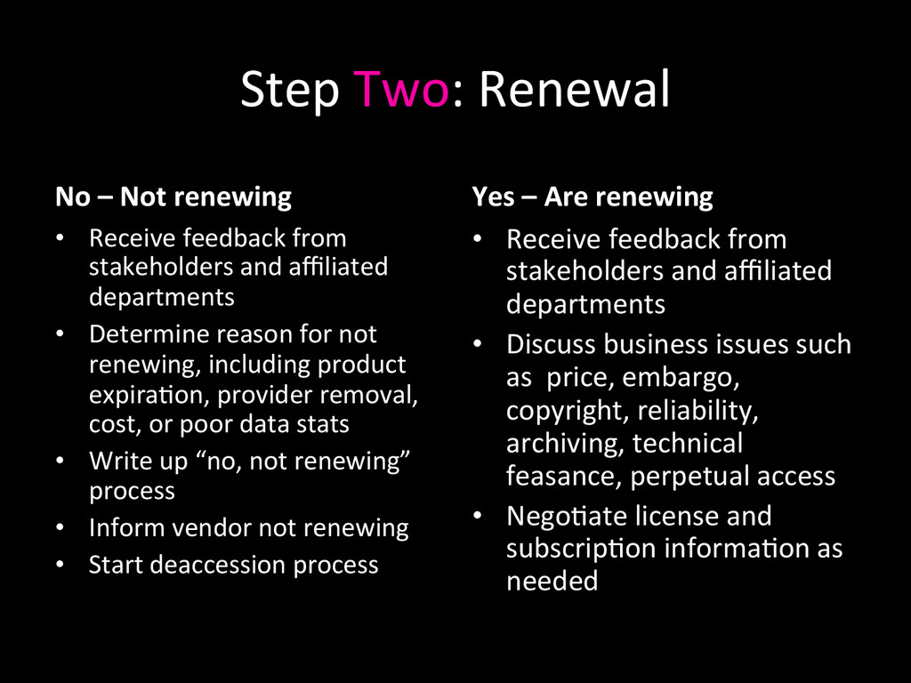 Step Two: Renewal  No – Not r...