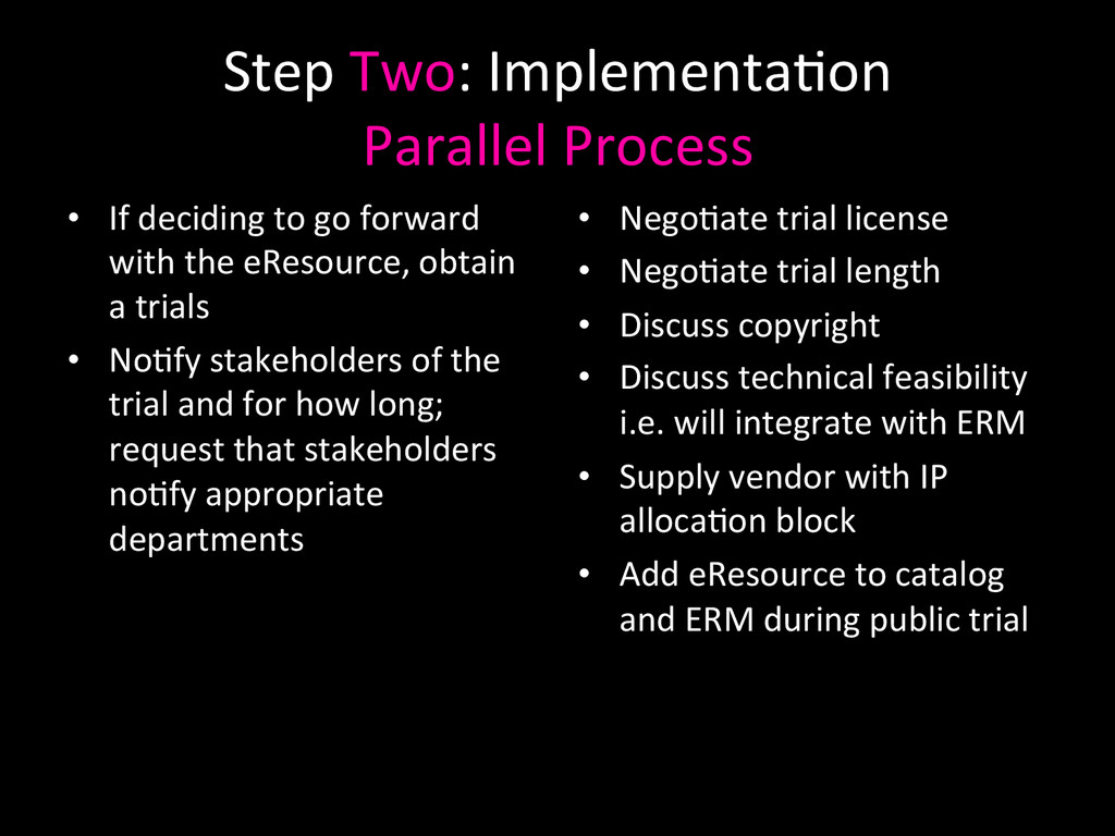 Step Two: Implementa0on  Parallel P...