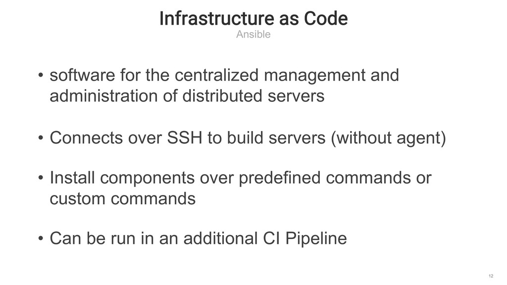 Infrastructure as Code Ansible 12 • software fo...