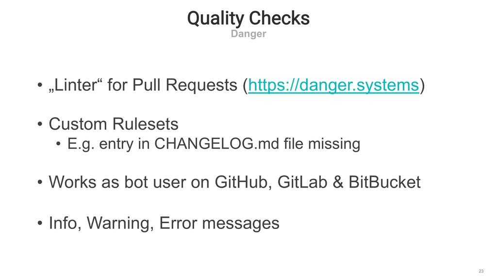 """Quality Checks Danger 23 • """"Linter"""" for Pull Re..."""