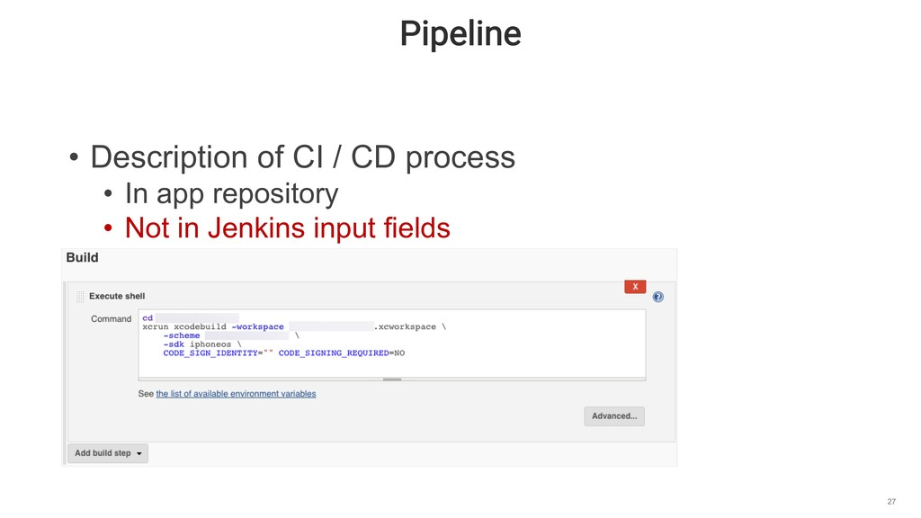 Pipeline 27 • Description of CI / CD process • ...