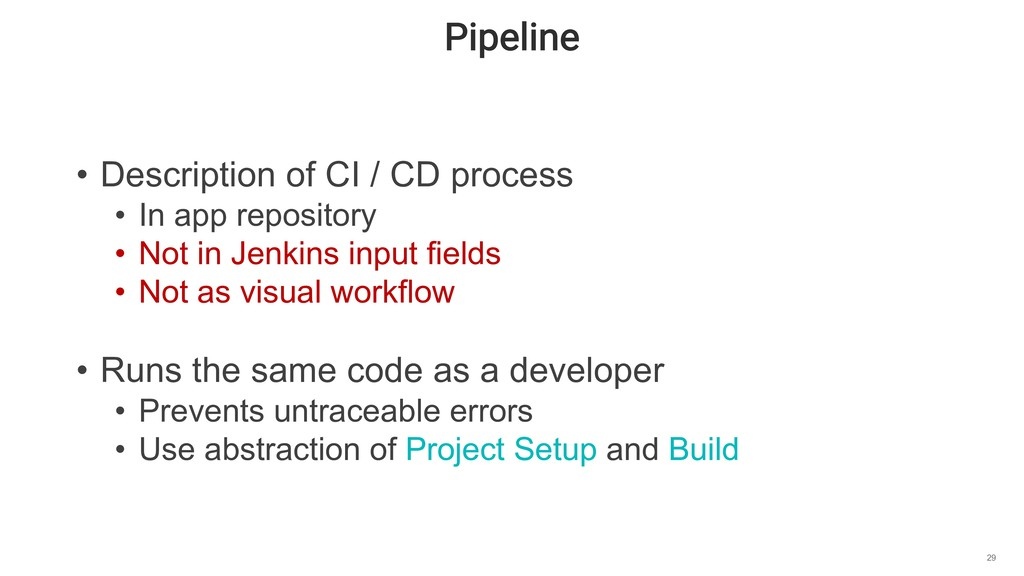 Pipeline 29 • Description of CI / CD process • ...