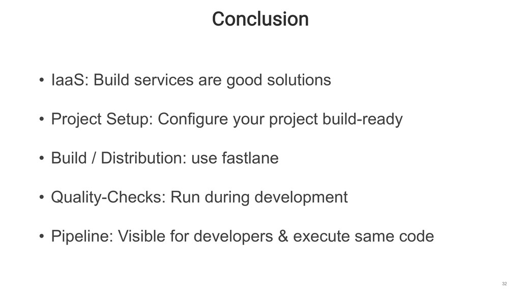 Conclusion 32 • IaaS: Build services are good s...