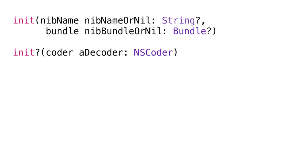 init(nibName nibNameOrNil: String?, bundle nibB...