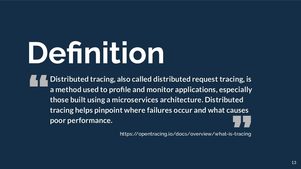 """ "" Definition Distributed tracing, also called ..."