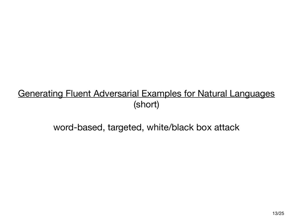 Generating Fluent Adversarial Examples for Natu...
