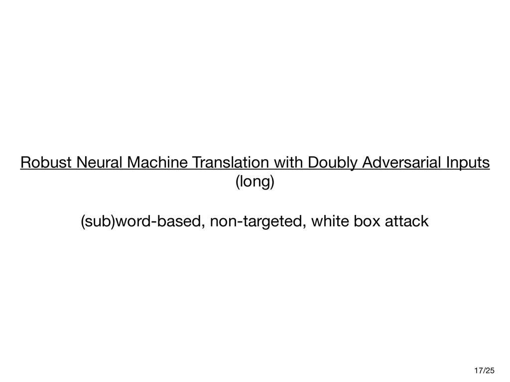 Robust Neural Machine Translation with Doubly A...