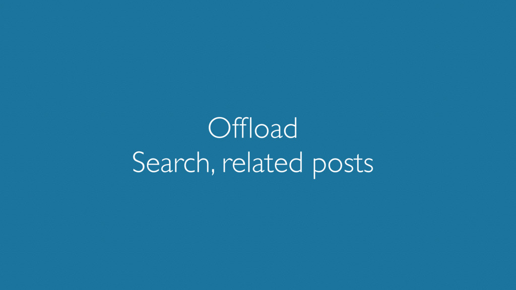 Offload Search, related posts