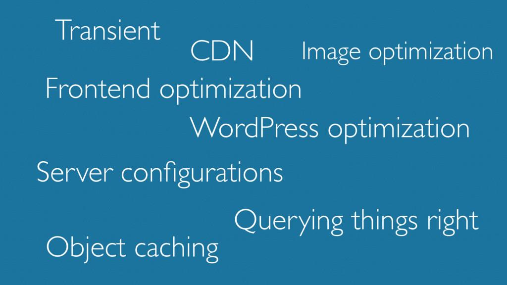 Transient Frontend optimization WordPress optim...