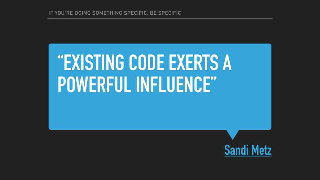 """""""EXISTING CODE EXERTS A POWERFUL INFLUENCE"""" San..."""