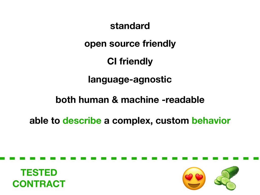 TESTED CONTRACT language-agnostic open source f...