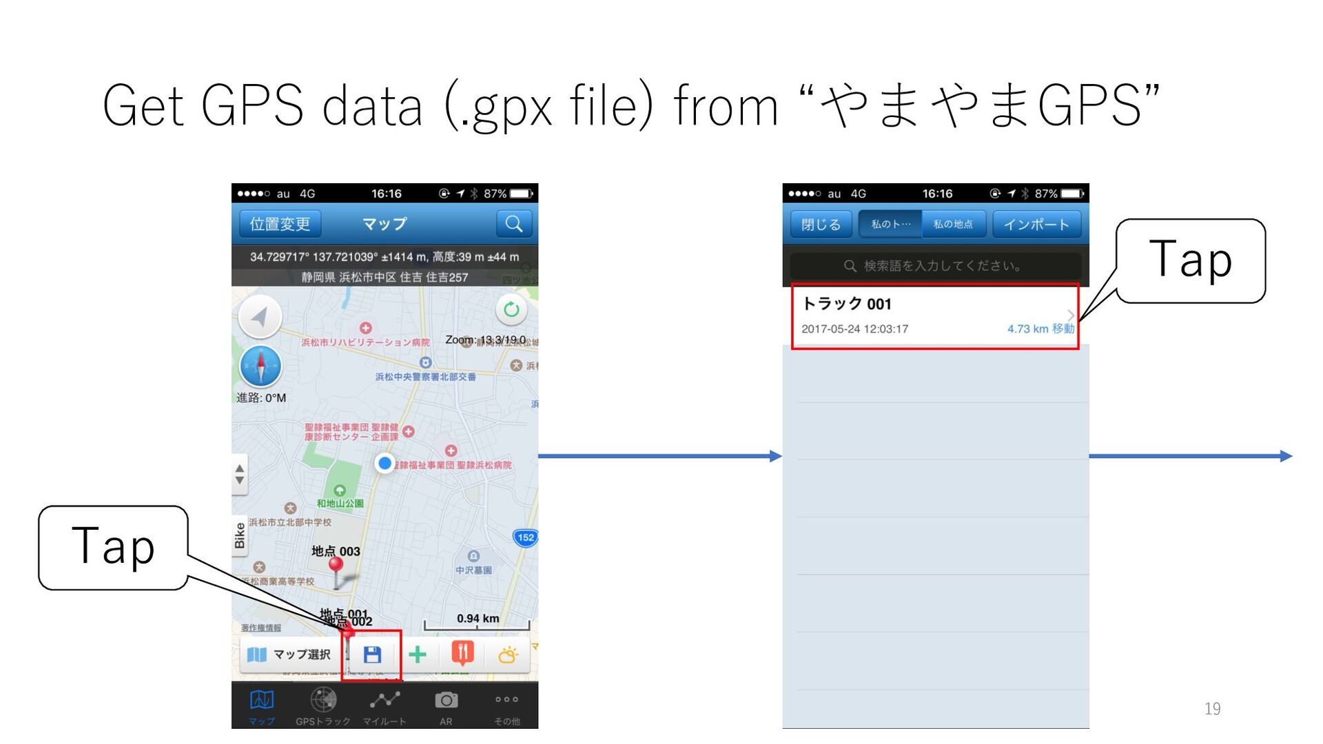 "Get GPS data (.gpx file) from ""やまやまGPS"" Tap Tap..."