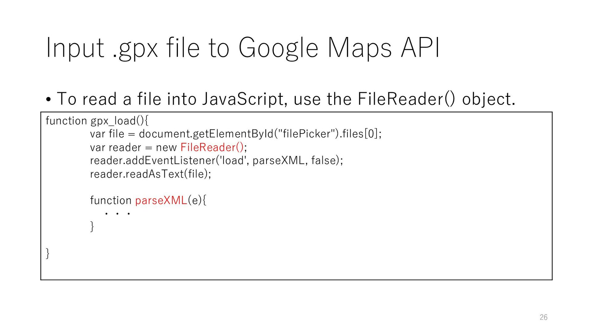 Input .gpx file to Google Maps API • To read a ...