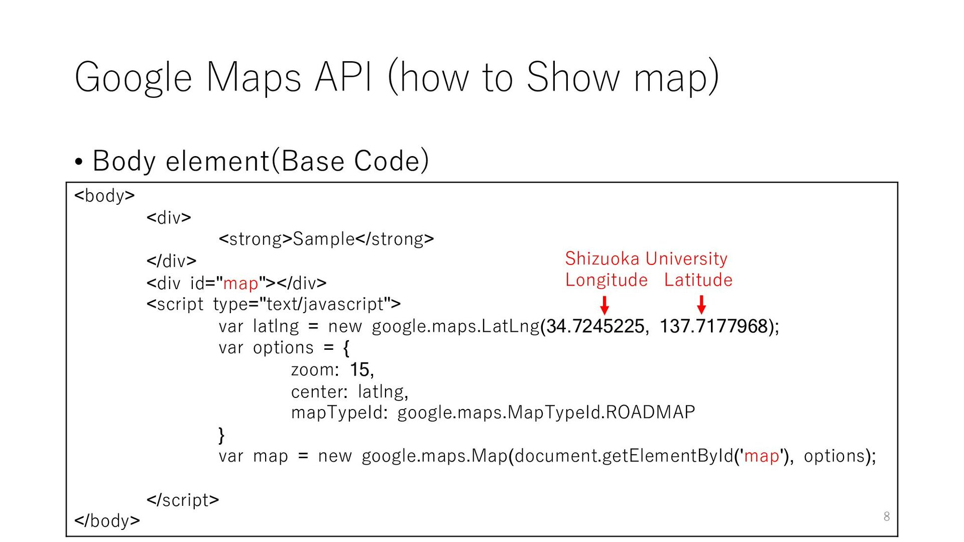 Google Maps API (how to Show map) • Body elemen...