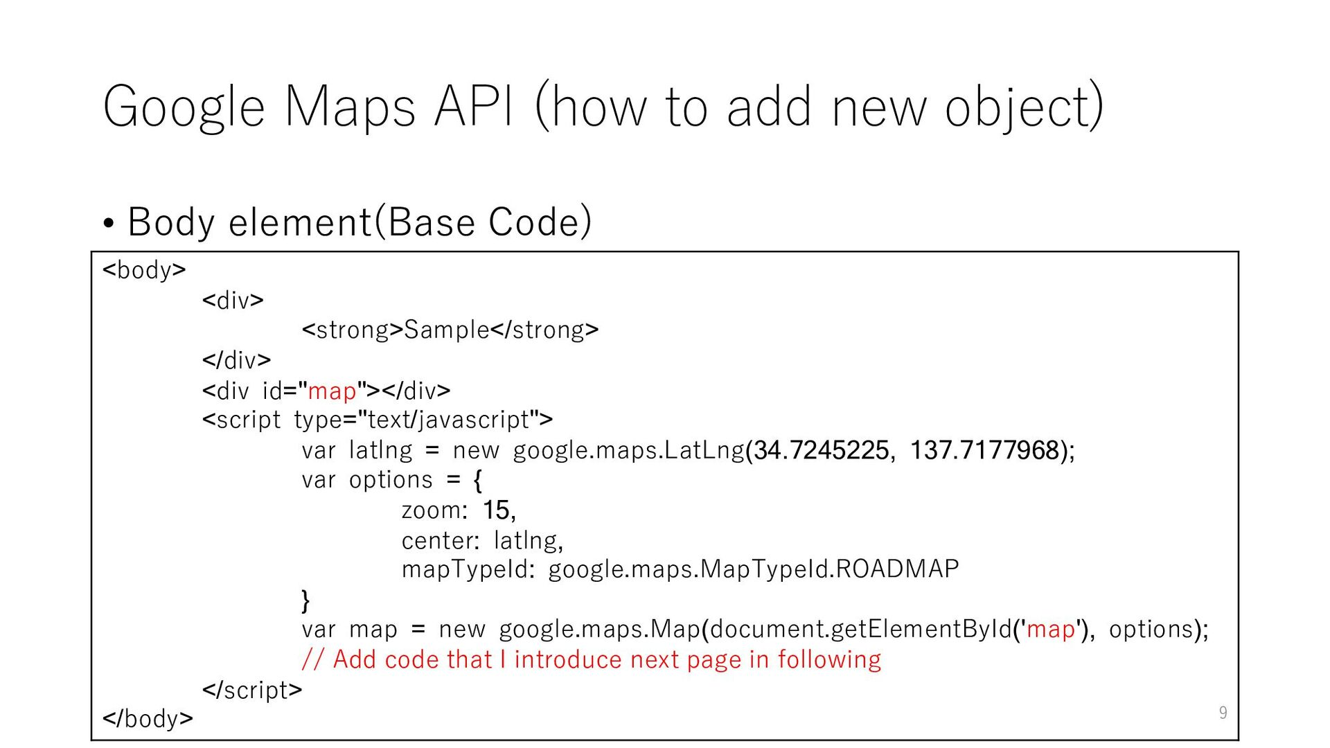 Google Maps API (how to add new object) • Body ...