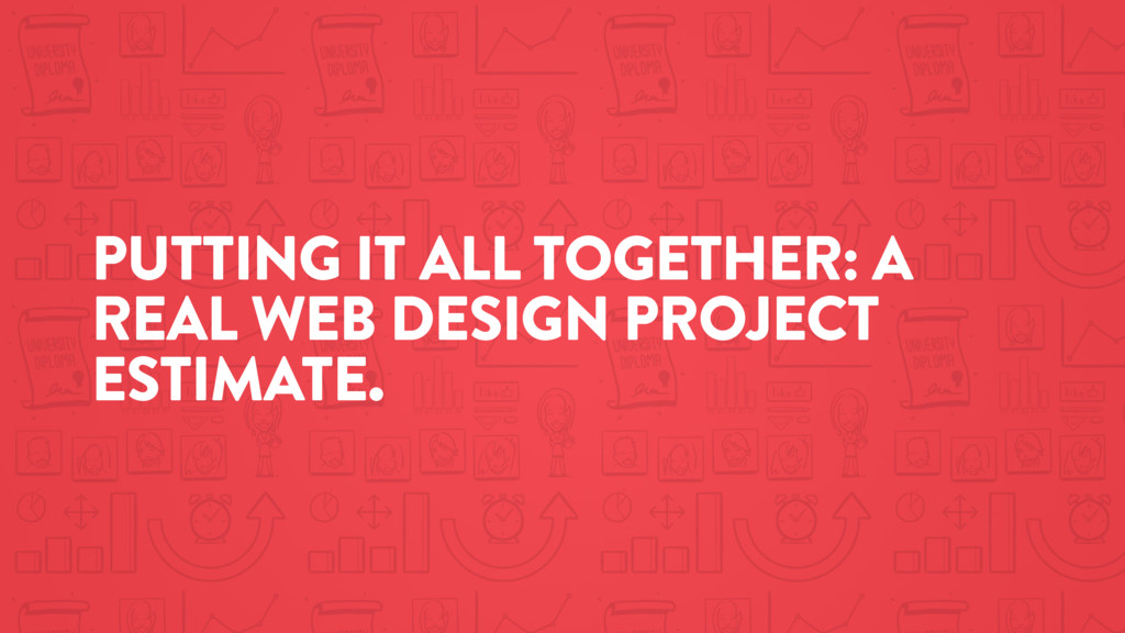 PUTTING IT ALL TOGETHER: A REAL WEB DESIGN PROJ...