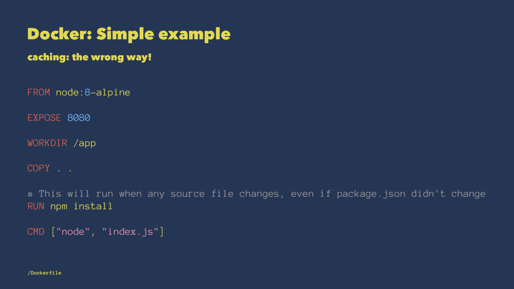 Docker: Simple example caching: the wrong way! ...