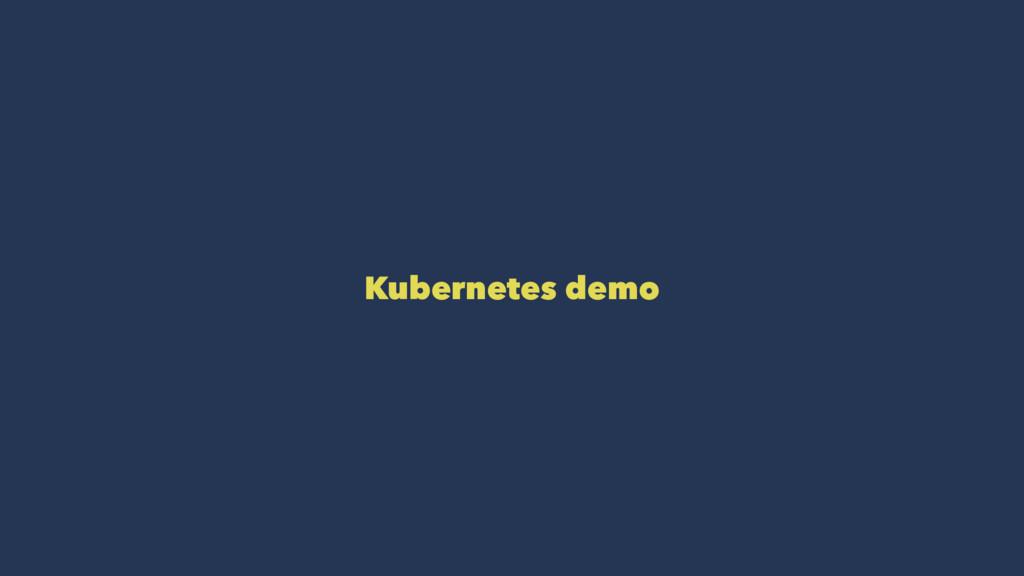 Kubernetes demo