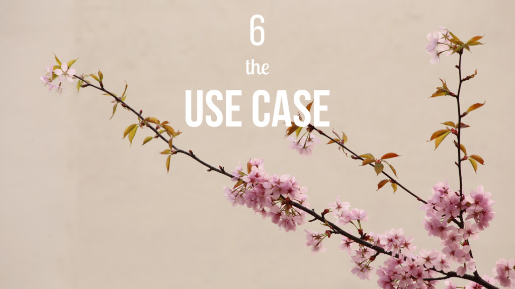 the USE CASE 6