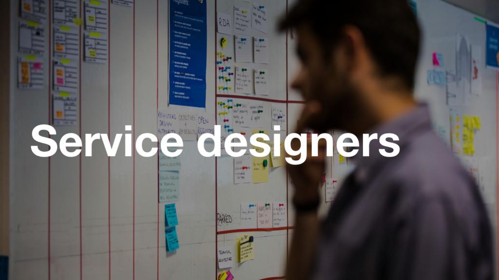 Service designers
