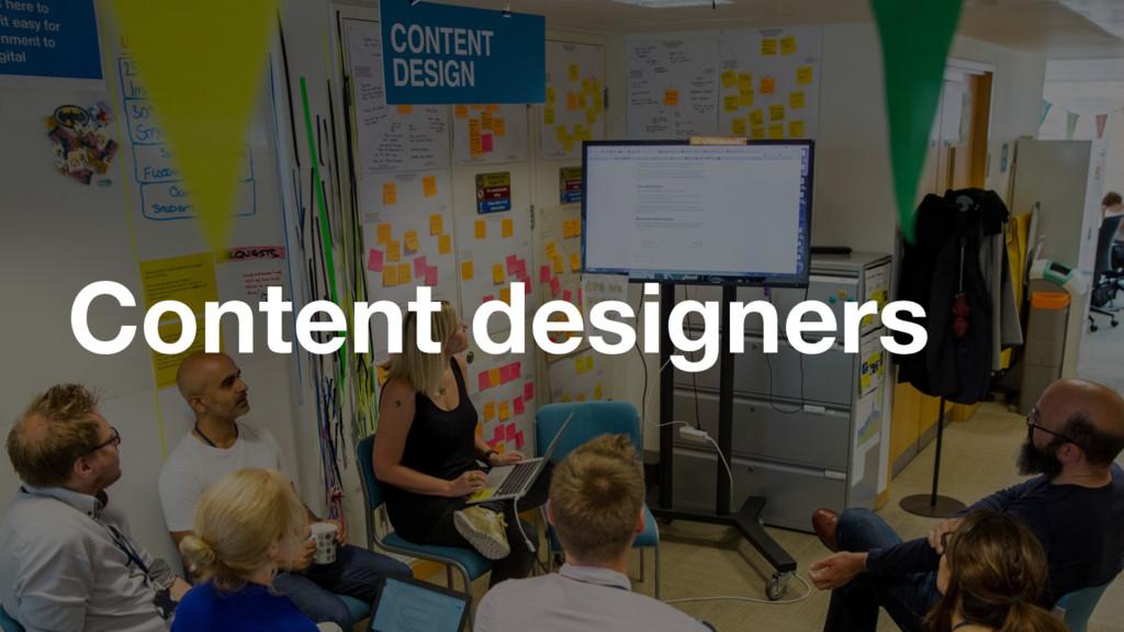 Content designers