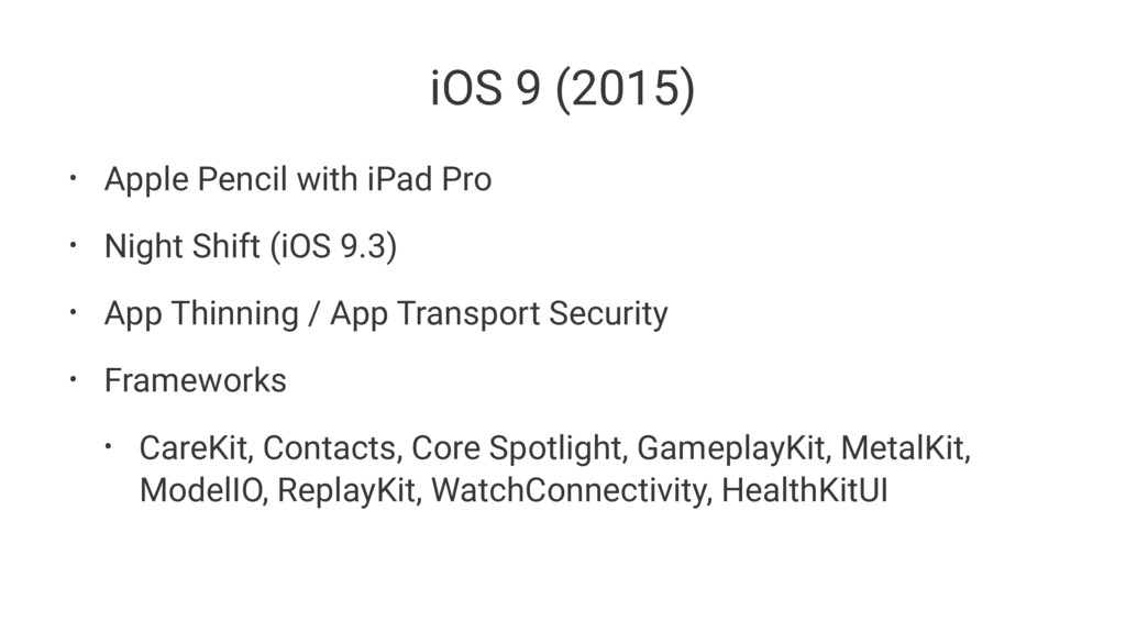 iOS 9 (2015) • Apple Pencil with iPad Pro • Nig...
