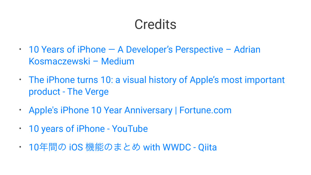 Credits • 10 Years of iPhone — A Developer's Pe...
