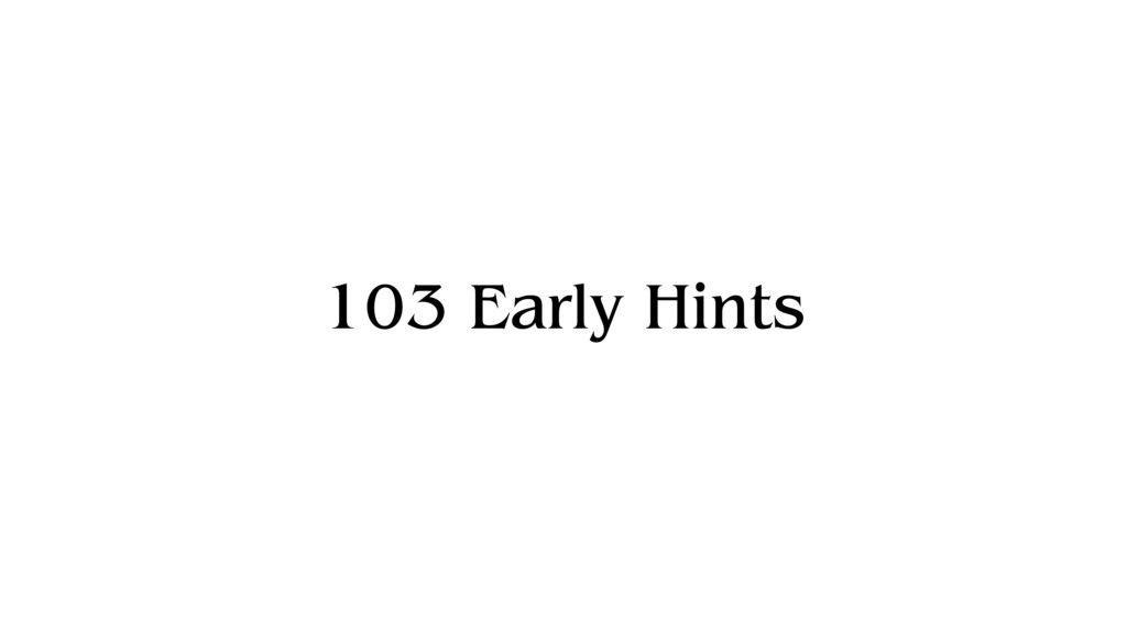 103 Early Hints