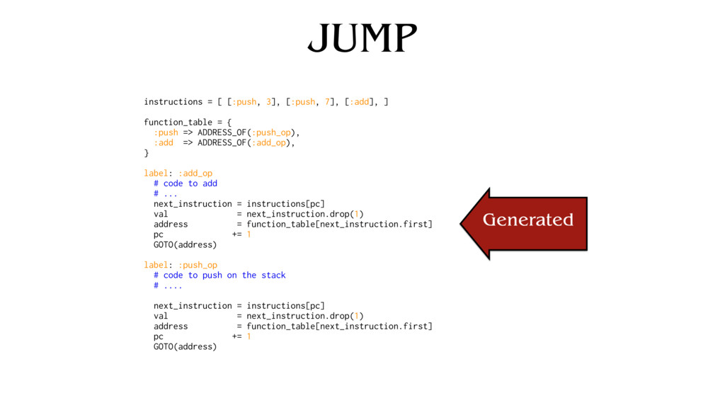 JUMP instructions = [ [:push, 3], [:push, 7], [...
