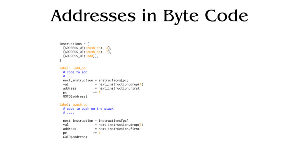 Addresses in Byte Code instructions = [ [ADDRES...