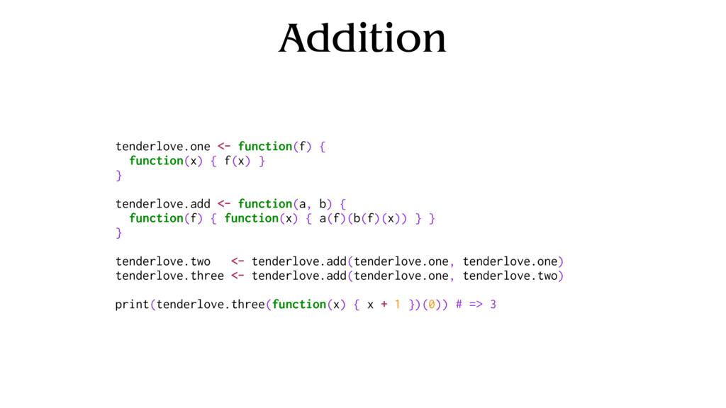 Addition tenderlove.one <- function(f) { functi...