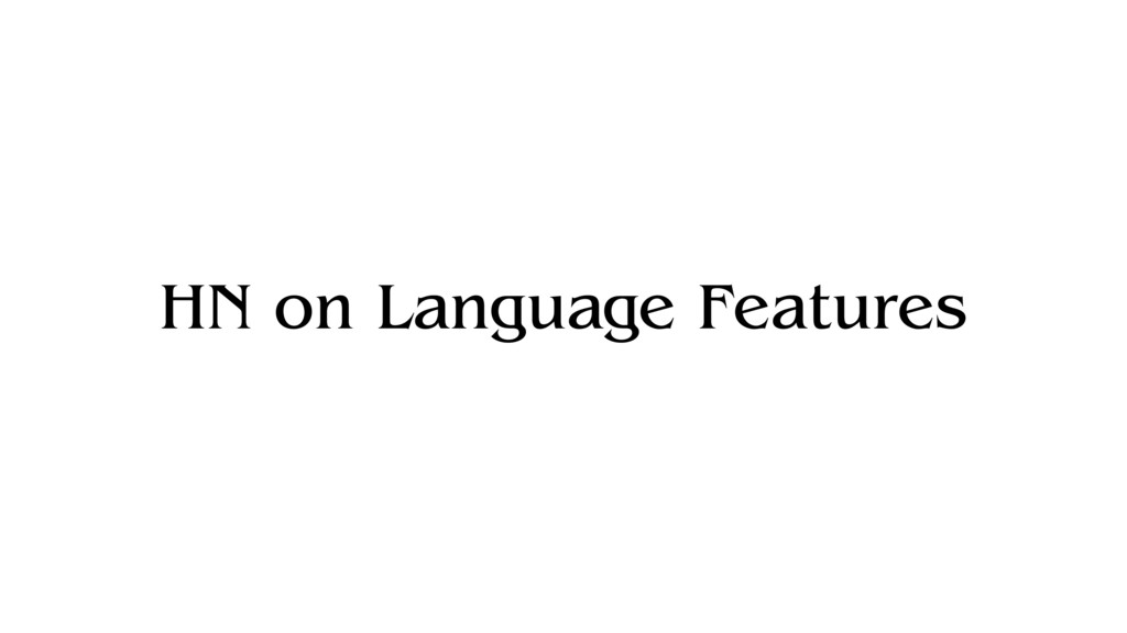 HN on Language Features