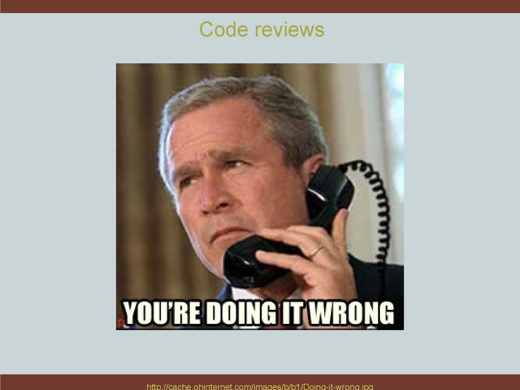 Code reviews http://cache.ohinternet.com/images...